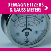Demagnetizers & Gauss Meters